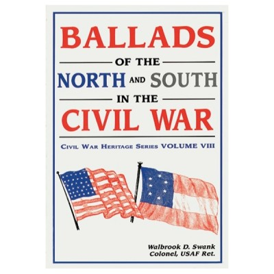 Ballads of the North and South in the Civil War