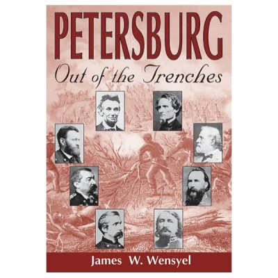 Petersburg: Out of the Trenches