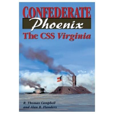 Confederate Phoenix: The CSS Virginia