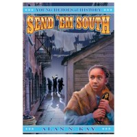 Send 'Em South: Young Heroes of History #1