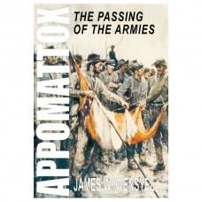 Appomattox: The Passing of the Armies