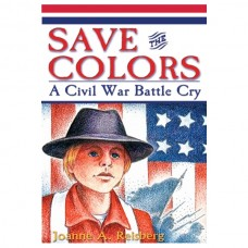 Save the Colors: A Civil War Battle Cry