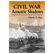 Civil War Acoustic Shadows