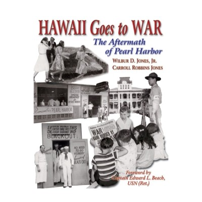 Hawaii Goes to War: The Aftermath of Pearl Harbor