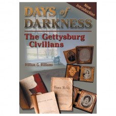 Days of Darkness: The Gettysburg Civilians