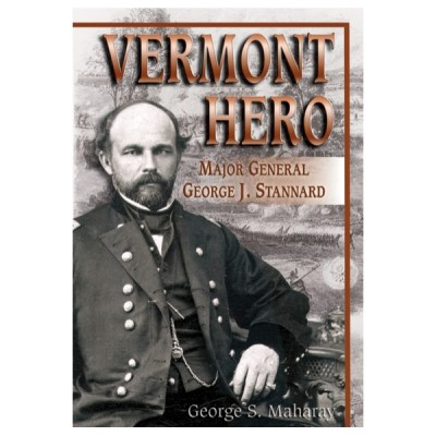 Vermont Hero: Major General George J. Stannard