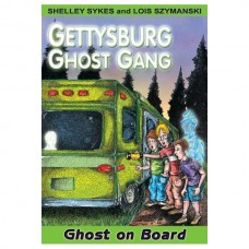 Ghost on Board: The Gettysburg Ghost Gang #2