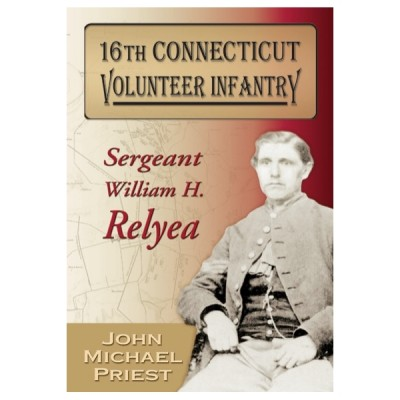 16th Connecticut Volunteer Infantry: Sergeant William H. Relyea
