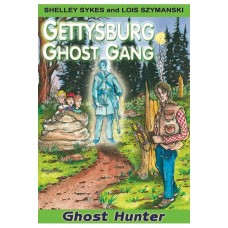 Ghost Hunter: The Gettysburg Ghost Gang #4