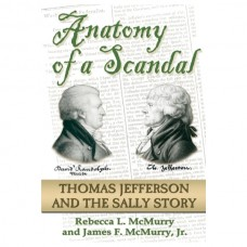 Anatomy of a Scandal: Thomas Jefferson and the SALLY Story
