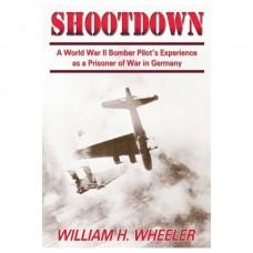 Shootdown: A World War II Bomber Pilot's Experience as a Prisoner of War in Germany