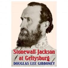 Stonewall Jackson at Gettysburg