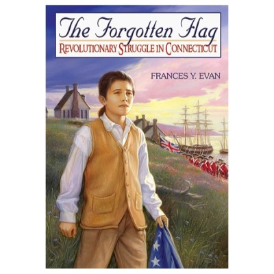 The Forgotten Flag: Revolutionary Struggle in Connecticut