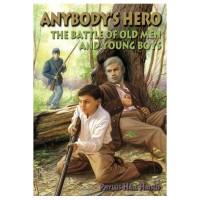 Anybody's Hero: The Battle of Old Men and Young Boys