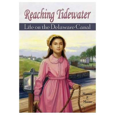 Reaching Tidewater: Life on the Delaware Canal