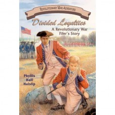 Divided Loyalties: A Revolutionary War Fifer's Story
