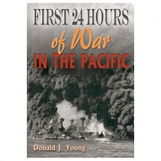 First 24 Hours of War in the Pacific