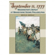 September 11, 1777: Washington's Defeat at Brandywine Dooms Philadelphia