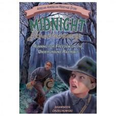 Midnight Journey: Running for Freedom on the Underground Railroad